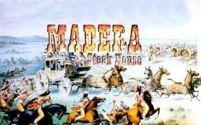 Madera Steak House